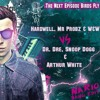 Hardwell & W&W Vs Dr Dre, Snoop Dogg & Arthur White - The Next Birds Fly Episode ( Nario Bang Edit)