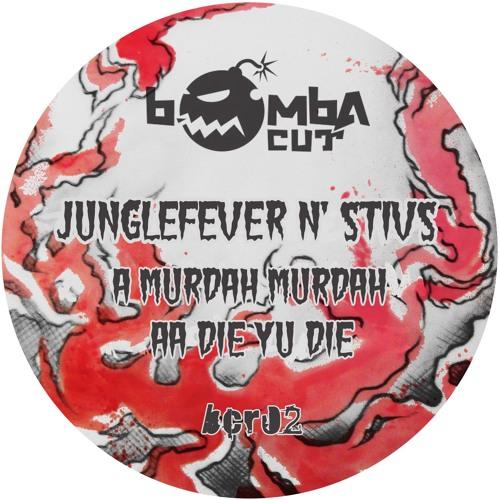 Junglefever & Stivs- Die Yu Die