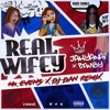 BAMBY X JAHYANAI KING - REAL WIFEY (Mr EVENS X DJ DAN REMIX)