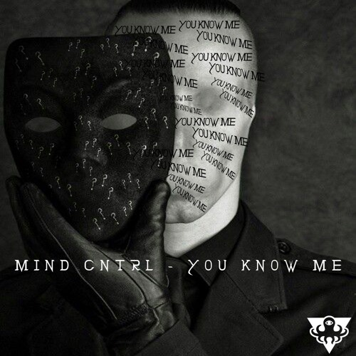 Mind Cntrl - You Know Me (Original Mix)
