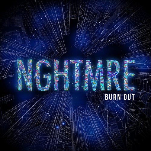 NGHTMRE - Burn Out (Original Mix)