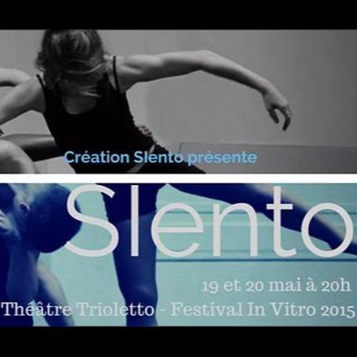 Music for Dance 3 - Création SIento