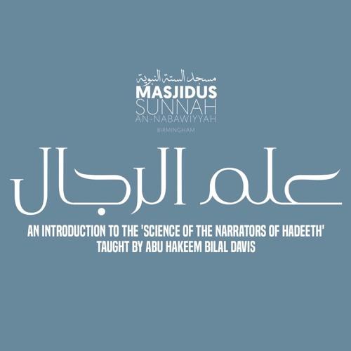Ilm ul Rijaal by Abu Hakeem - Lesson 1
