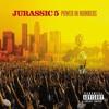 Jurassic 5 - High Fidelity (B-Boy End Edit)(Fast)