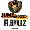 Jump Around A.Skillz Re - Edit