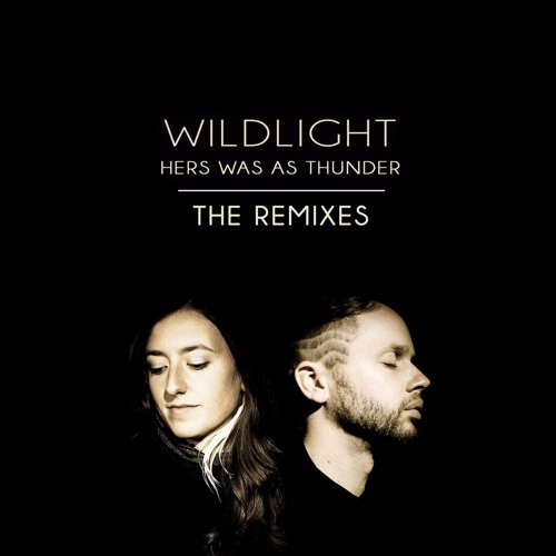Wildlight - Hers Was As Thunder (Remixes) - 07 Oh Love (Ryan Herr Remix)