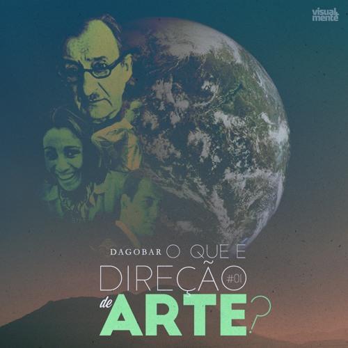 Dagobar #01 - O que é Direção de Arte?