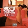 BACK TO THE HOTEL feat. PROBLEM