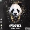 Panda (Spanish VAlmighty Ft. Farruko - Pandaersion)