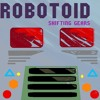 Robotoid - Elbow Room in Space