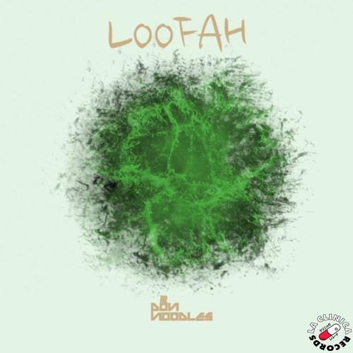 PonNoodles - Loofah (Original Bass)