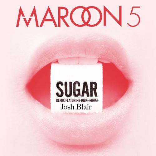 Maroon 5 - Sugar (Josh Blair Bootleg)