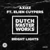 Axizz Ft. Elien Cuypers - Bright Lights [DMW 159]