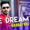 Babbal Rai - One Dream [FREE DOWNLOAD]