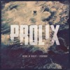 Prolix - Nature of Reality
