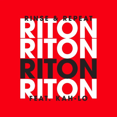 Riton featuring Kah-Lo - Rinse & Repeat (studio acapella)
