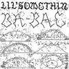 Lil Somethin (Feat. Coral Casino) - Land Racer [Prod. 0 - 600 En El Track]