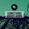 Something About Hope