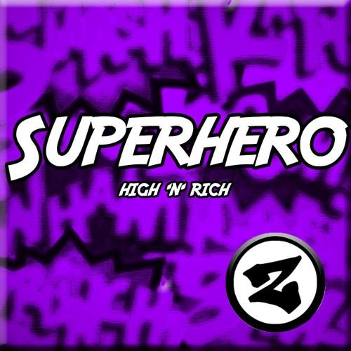 High 'n' Rich - Superhero (Original Mix)
