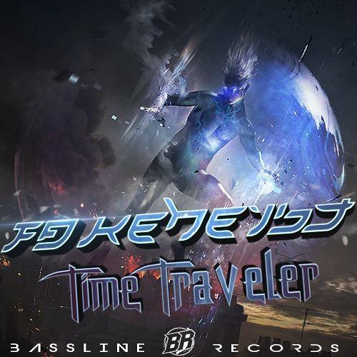 FakeHeist - Time Traveler Promo Mix