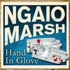 Hand In Glove (Unabridged) by Ngaio Marsh (Audiobook Extract)