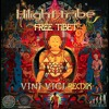Hilight Tribe - Free Tibet (Vini Vici Remix)- OUT NOW !