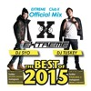 EXTREME Official Mix ~The Best Of 2015 HIP HOP~
