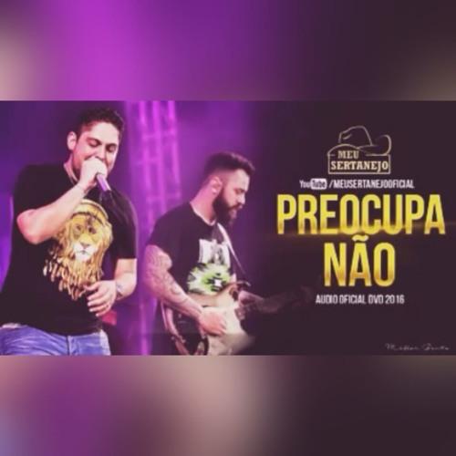 Baixar Jorge e Mateus - Preocupa Não (DVD COMO SEMPRE FEITO NUNCA 2016)(Gabriel Lira 2016)