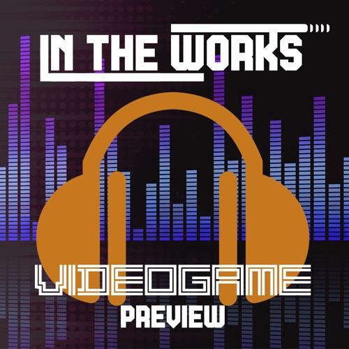 Unannounced Videogame - Preview Album
