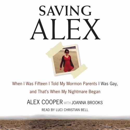 SAVING ALEX by Alex Cooper with Joanna Brooks