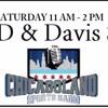 D & Davis Show - January 30th, 2015