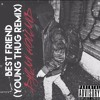 Dylan Holland - Best Friend (Young Thug Remix) Portada del disco