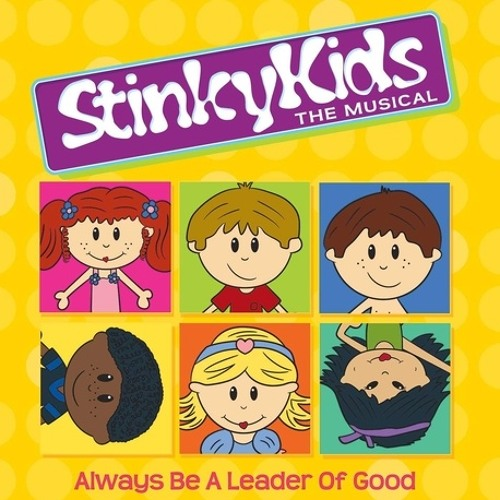 StinkyKids®  The Musical