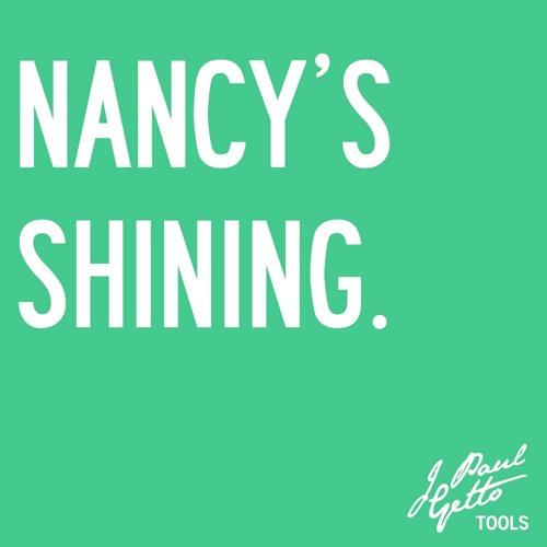 Nancy's Shining (J Paul Getto DJ Tool)