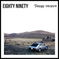 Eighty Ninety - Three Thirty