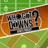 Who Got Downs?-