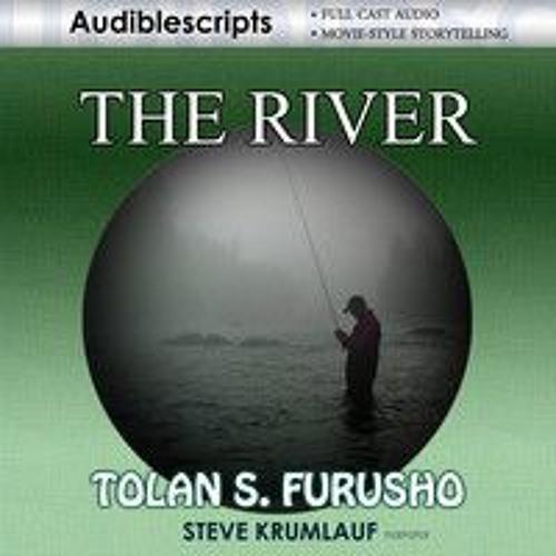 The River DEMO - Steve Krumlauf