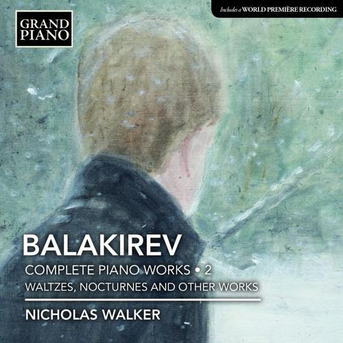 BALAKIREV - Fantasiestück in D flat major (Album - Snippet) [GP713]
