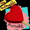 What You Want What You Got (The Unlovables)