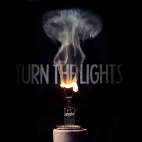 E - MANN - TURN THE LIGHTS