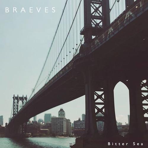 BRAEVES - Bitter Sea