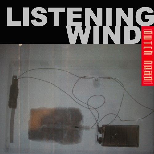 Listening Wind - Scanner Remix
