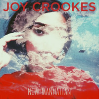 Joy Crookes - New Manhattan