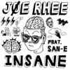 Joe Rhee - Insane (Feat. San E)
