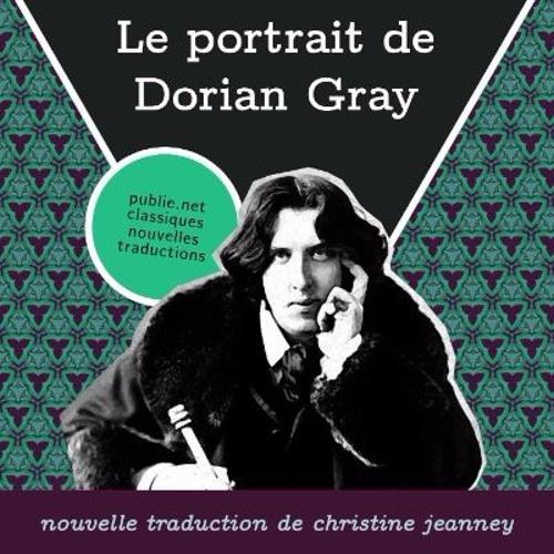 #LeLivreDeLaSemaine : Le portrait de Dorian Gray, par Oscar Wilde