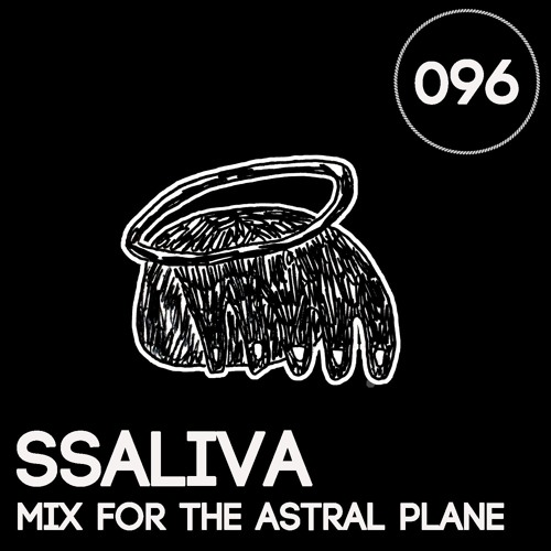 ssaliva Mix For The Astral Plane