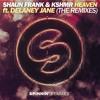 Shaun Frank & KSHMR - Heaven (feat. Delaney Jane) (The Him Remix)