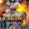 DJ Heat - Bun Up Road New Dancehall Mix Vol.3 - January 2016 - Vybz Kartel, Popcaan, Demarco & More
