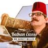 Balkan Excess