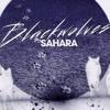 Black Wolves - Sahara (Original Mix)